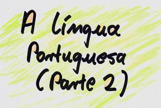 A Lingua Portuguesa Parte 2