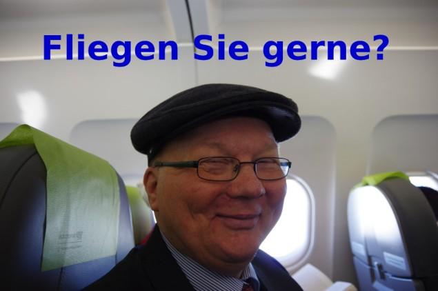 Fliegen Sie gerne?